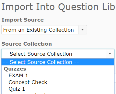 Identifies choices in Source Collection dropdown.