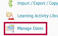 Identifies the Manage Dates link.