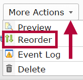 Identifies the Reorder selection in the More Actions menu.