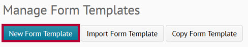 identifies New Form Template Button
