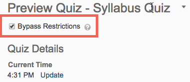 screenshot of bypass restrictions option on quiz