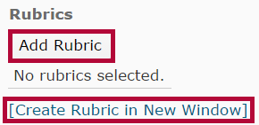 Identifies Add Rubric and Create Rubric options.
