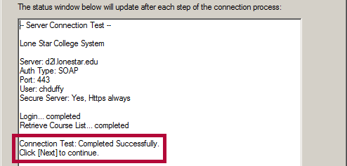 Identifies Connection Test Success message.