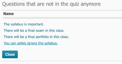 Questions that are not in the quiz anymore options.