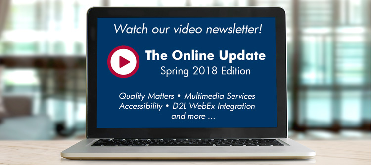 Watch our Spring 2018 video newsletter.