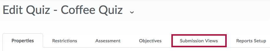 Submission Views tab on Edit Quiz page