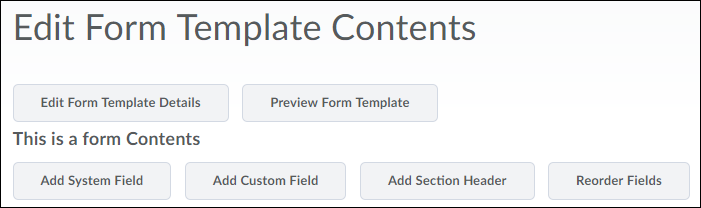 Edit Form Template Contents options