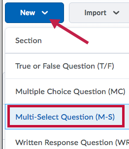 Identifies the Multiple Select Option.