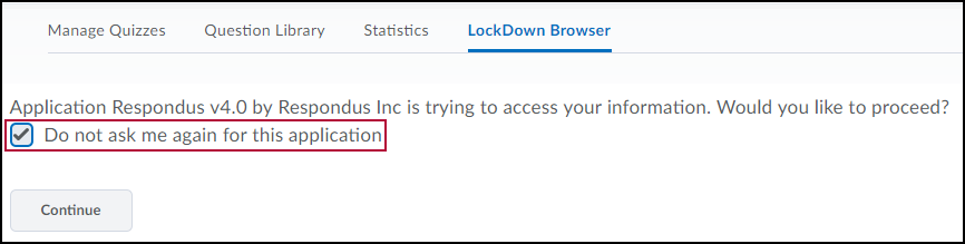 LockDown Browser Continue screen.
