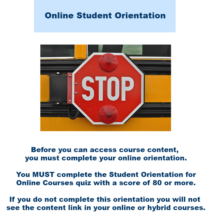 Shows the Stop Sign alerting students to the need for the Online Student Orientation.