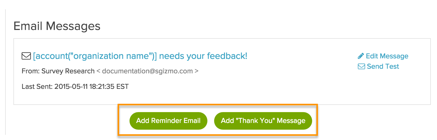 Send A Reminder Or Thank You Message Surveygizmo Help