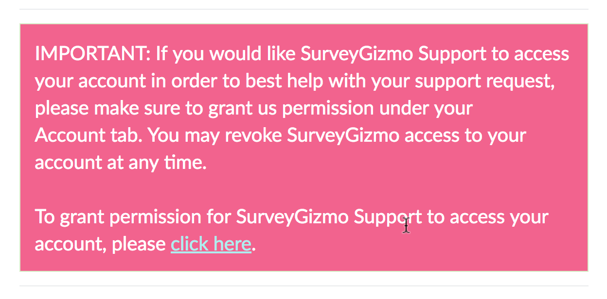 Grant Support Access Notification
