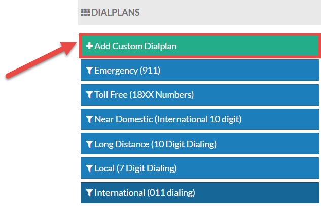 An illustration of the Dial Plans menu with the +Add Custom Dialplan option highlighted.