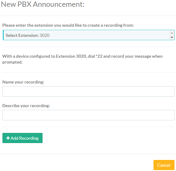 Screenshot of the New PBX Announcement with an extension entered and new fields and button.
