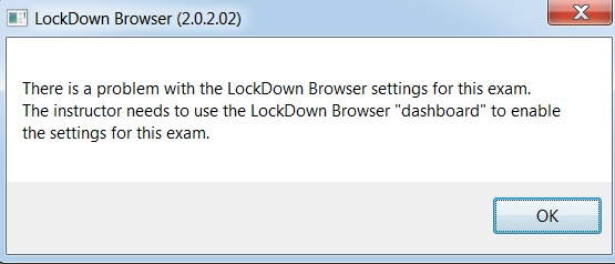 Shows LockDown Browser error message seen by students.