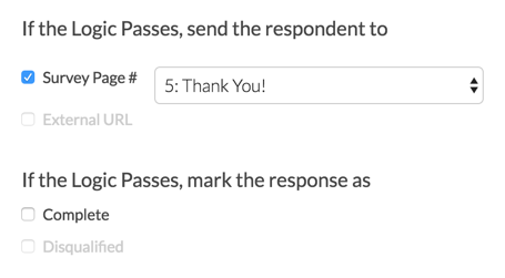 If Logic Passes, Send Respondent To