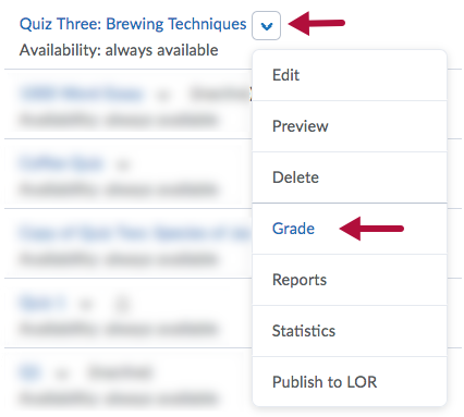 Indicates Drop Down Menu arrow and indicates Grade option on quiz context menu