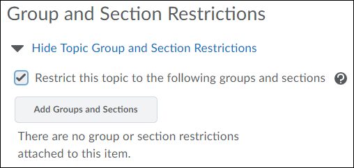 Topic group and section restrictions.