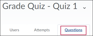Shows Grade Quiz menu with 'Questions' selected.