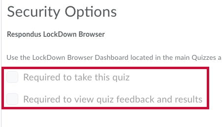 Displays Respondus lockdown browser options