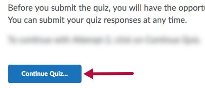 Continue quiz option for quiz in progress