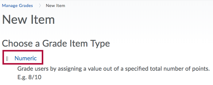 Identifies Numeric grade item type link on New Item page