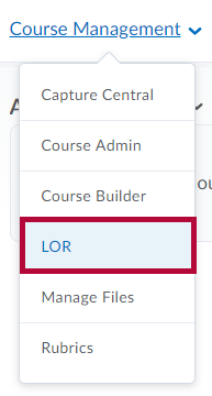 Identifies LOR in Course Management menu.