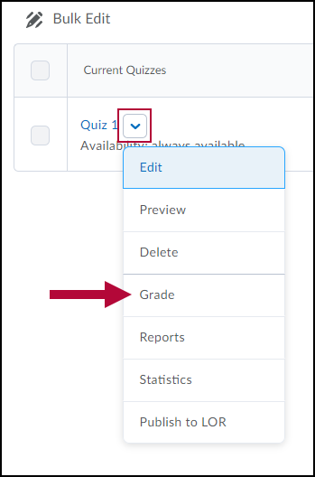 Identifies Quiz drop-down menu options and Indicates Grade Menu selection.
