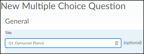 Shows Multiple Choice Question Title field.