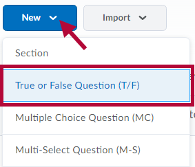 Identifies the True-False question option.