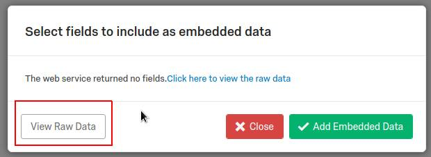 'Select fields to include as embedded data' window with 'View Raw Data' button highlighted.