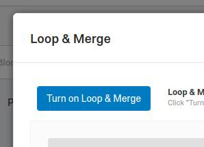 Loop and Merge window showing 'Turn on Loop & Merge' button.