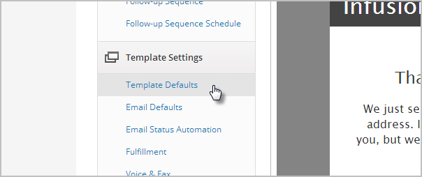 Organize legacy templates with t classic infusionsoft click on template defaults in the settings menu spiritdancerdesigns Choice Image