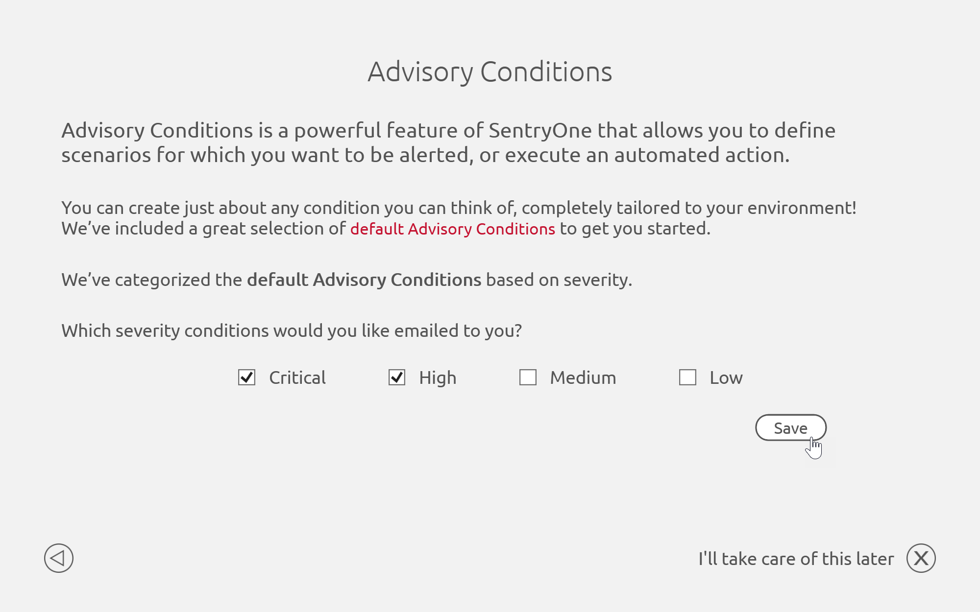 SentryOne On-boarding Advisory Conditions