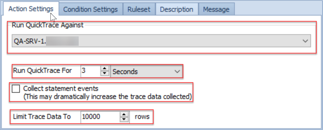 SentryOne Conditions pane Actions Settings Run QuickTrace Against