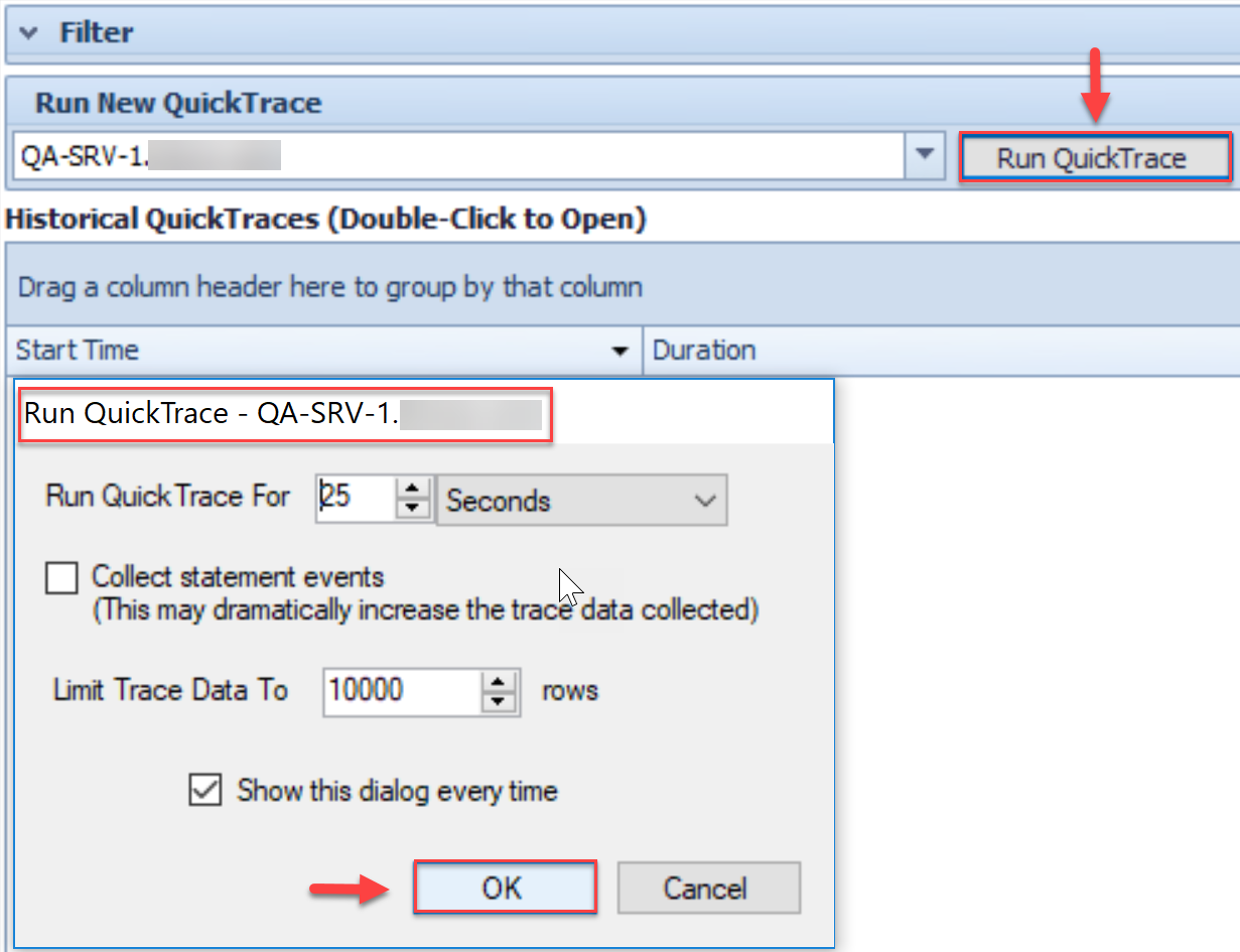 SentryOne QuickTraces tab Run QuickTrace