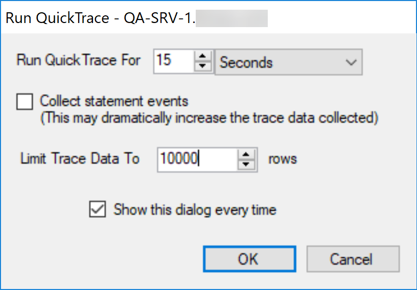 SentryOne Run QuickTrace default settings