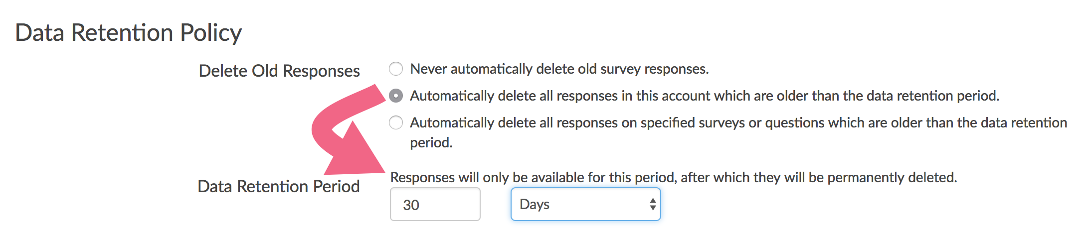 DRP Setting: Automatically delete responses older than the data retention period