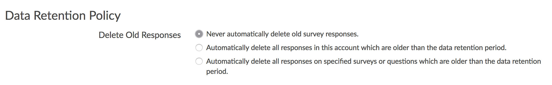 DRP Default: Never automatically delete old survey responses