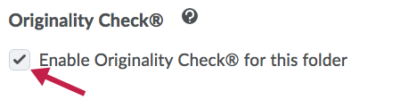 Indicates Enable Originality Check checkbox