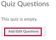 Identifies Add/Edit Questions button