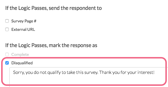 Mark Response as Disqualified and Customize Message