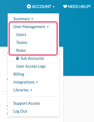 Account > User Management will be accessible to admin users