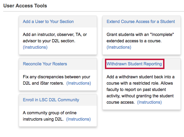 Identifies Withdrawn Student Reporting link. in User Access Tools