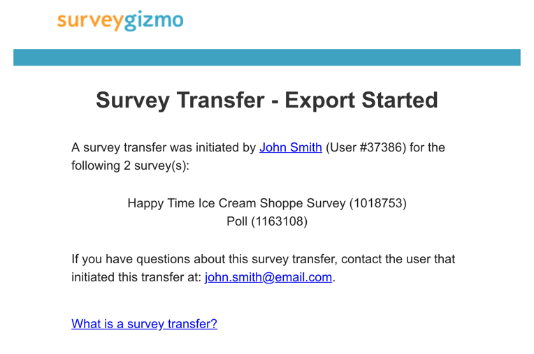 Survey Transfer: Export Started Email Message