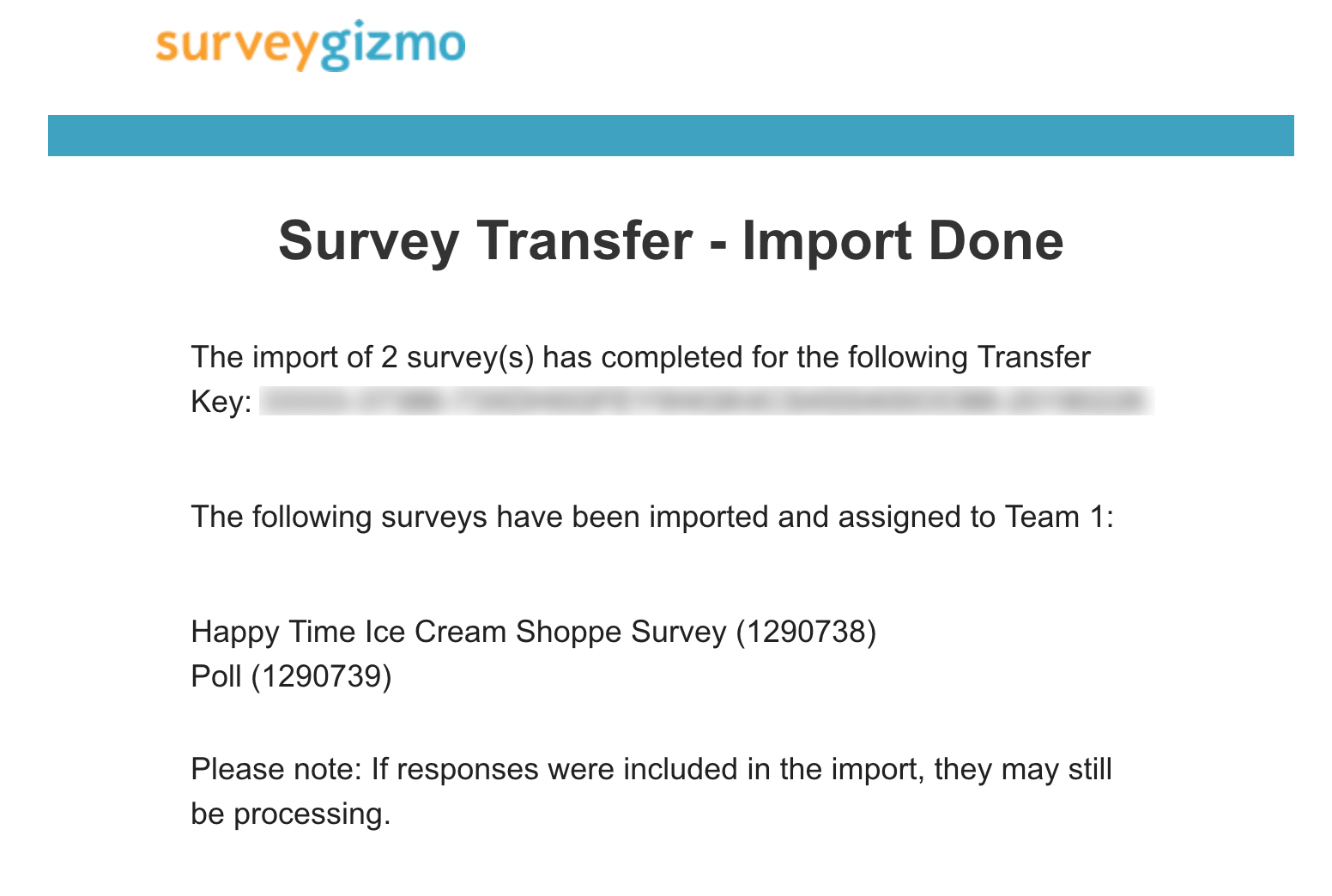 Survey Transfer: Import Done Email Message