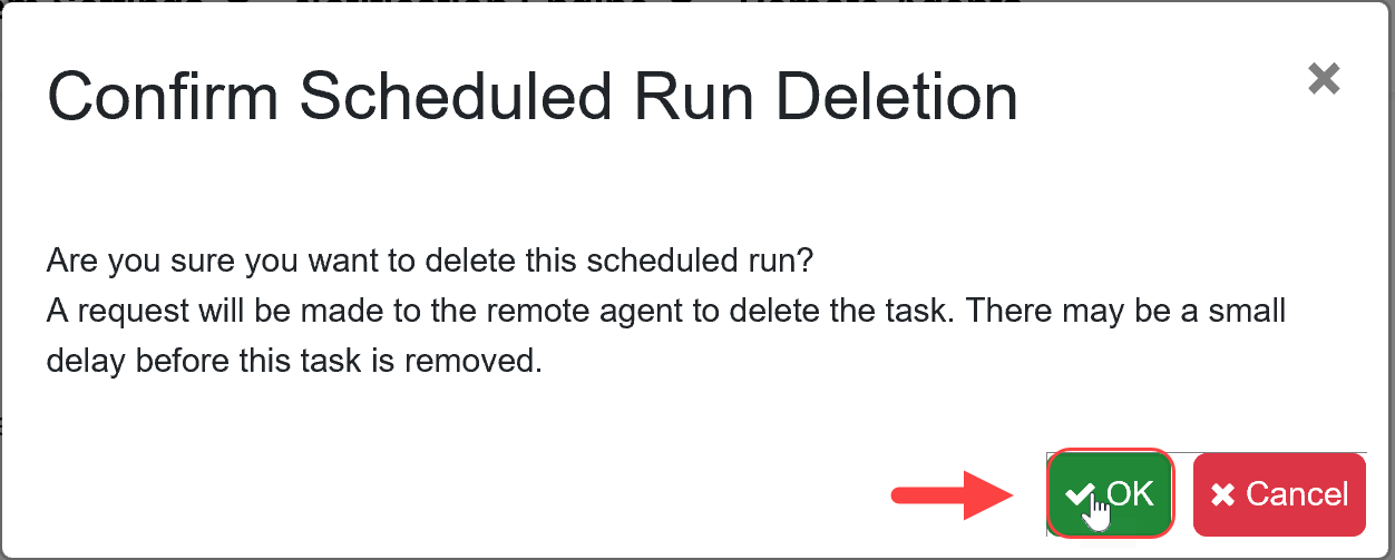 SentryOne Test Confirm Scheduled Run Deletion window