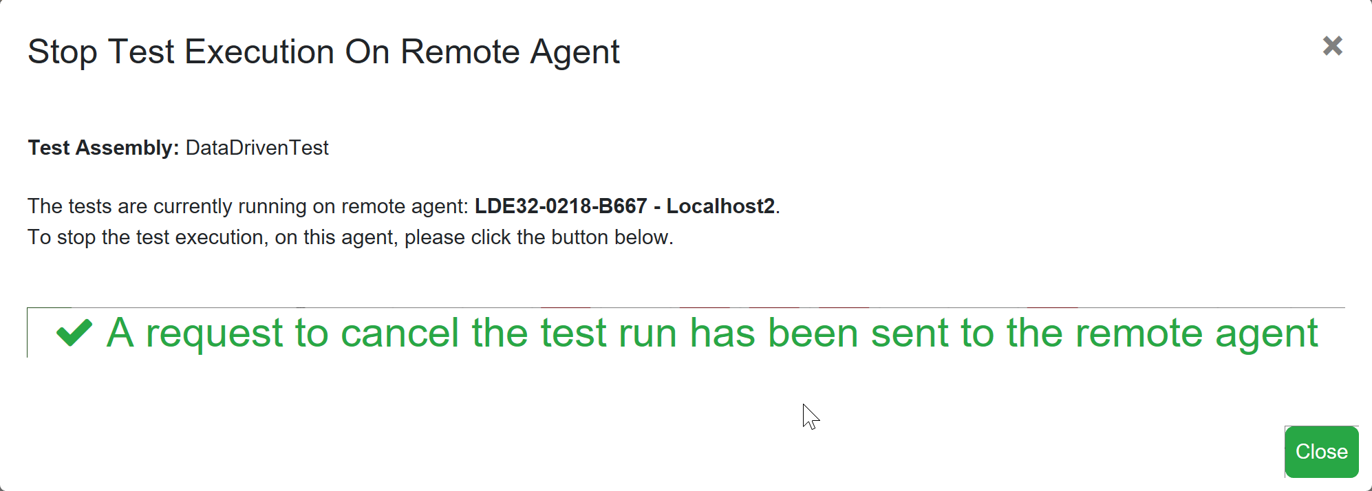 SentryOne Test Stop Test Execution on Remote Agent acknowledged