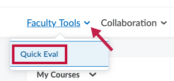 Identifies Quick Eval link and Indicates Faculty Tools drop down