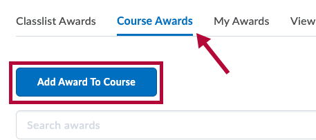Identifies Course Awards tab and indicates Add Award to Course button